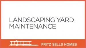 Landscaping yard maintenance